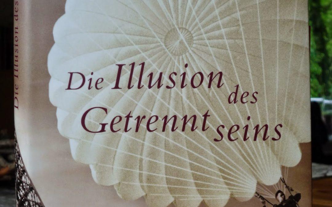 Die Illusion des Getrenntseins