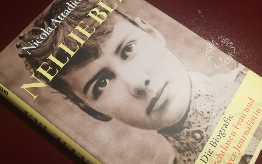 Nellie Bly, eine mutige Frau