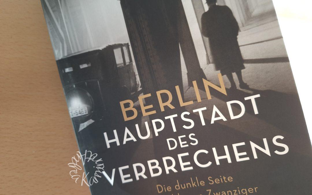 Berlin Hauptstadt des Verbrechens