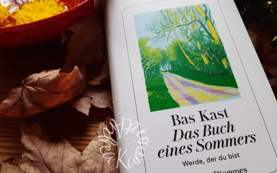 Das Buch eines Sommers {von Bas Kast}