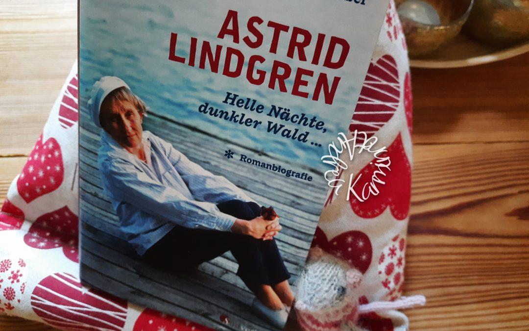 Astrid Lindgren, eine Romanbiografie