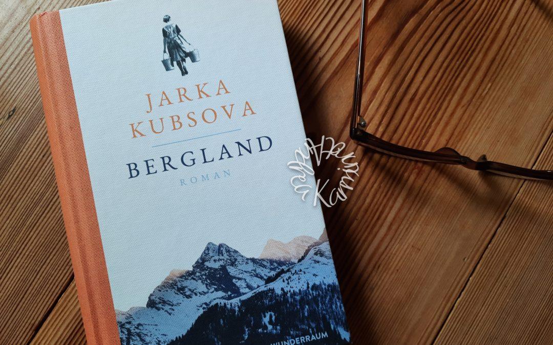 Bergland {ein Sehnsuchtsbuch}
