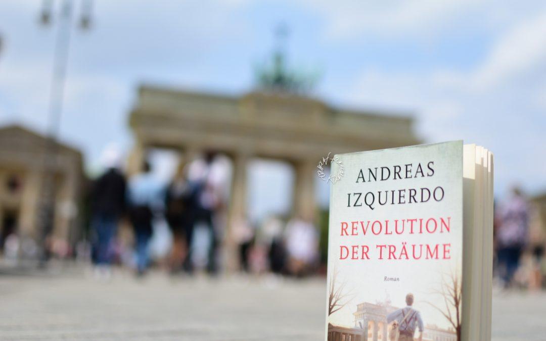 Revolution der Träume {Ein historischer Roman}